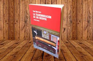 La transmigración de los cuerpos, de Yuri Herrera