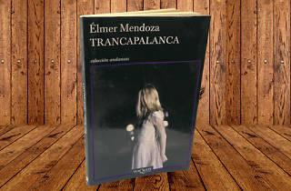 Trancapalanca, de Élmer Mendoza