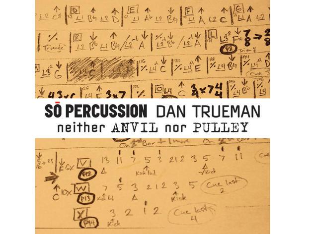 So Percussion Dan Trueman neither Anvil nor Pulley