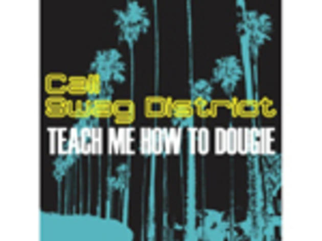 Teach Me How to Dougie - Cali Swag District