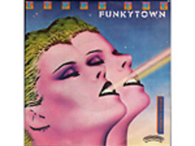 """Funkytown"" by Lipps Inc."