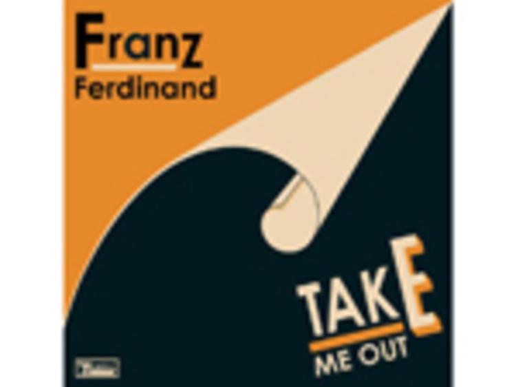 """""""Take Me Out"""" by Franz Ferdinand"""