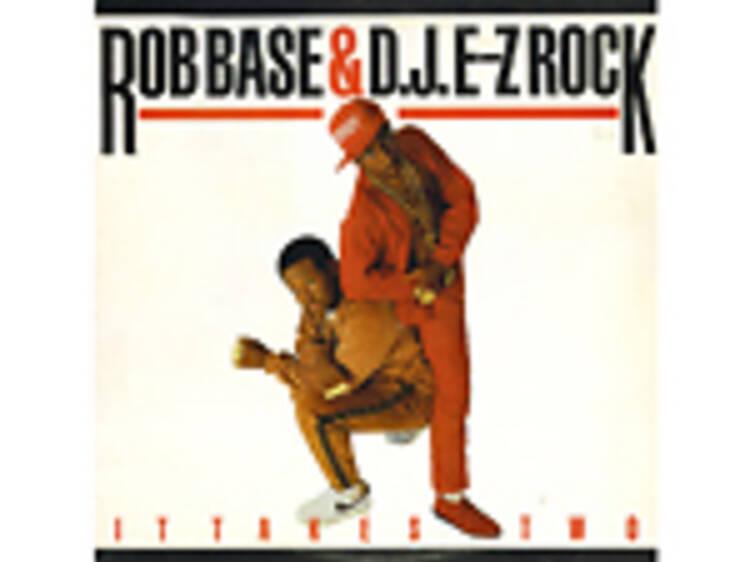 """""""It Takes Two"""" by Rob Base and DJ E-Z Rock"""