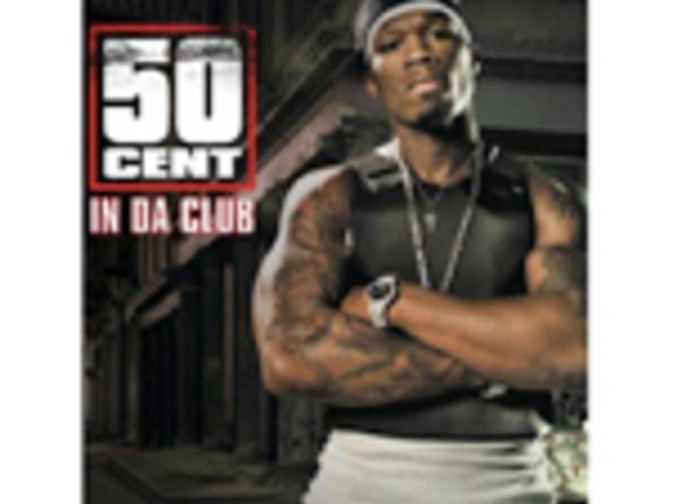 """""""In Da Club"""" by 50 Cent"""