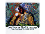 Mo Money Mo Problems - The Notorious B.I.G.