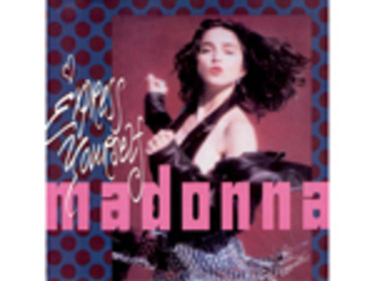 """""""Express Yourself"""" by Madonna"""