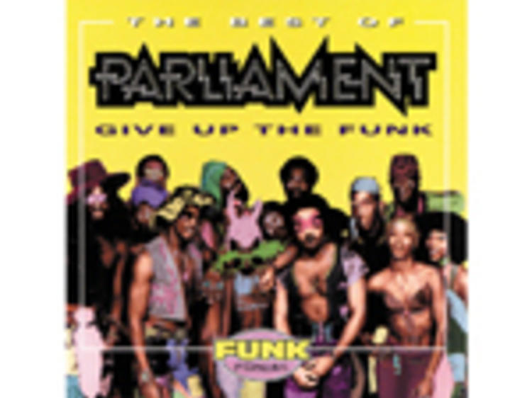 """""""Give Up the Funk"""" by Parliament"""