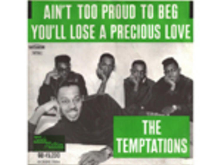 """""""Ain't Too Proud to Beg"""" by the Temptations"""