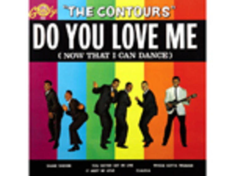 """""""Do You Love Me"""" by the Contours"""