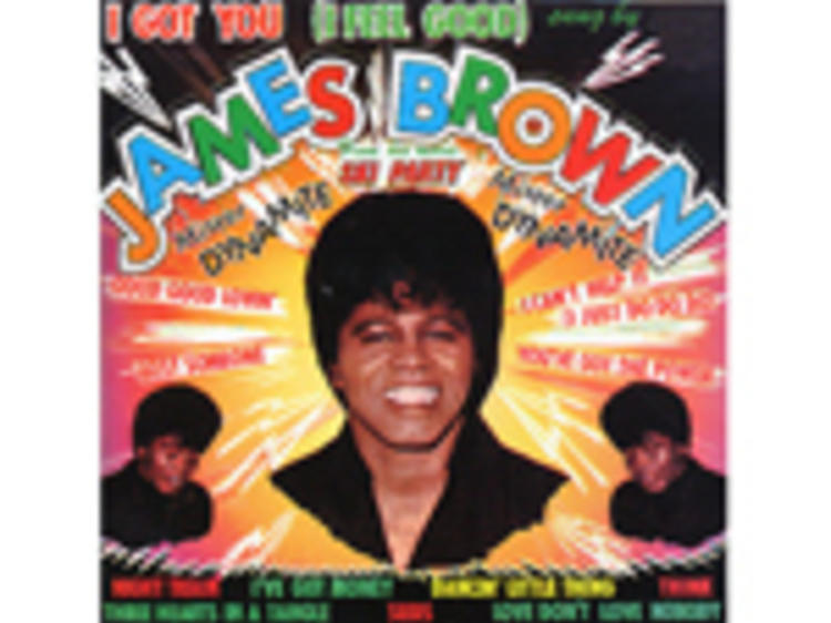 """""""I Got You (I Feel Good)"""" by James Brown"""