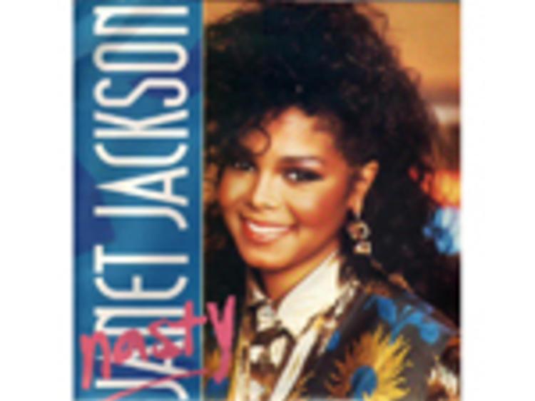 """Nasty"" by Janet Jackson"