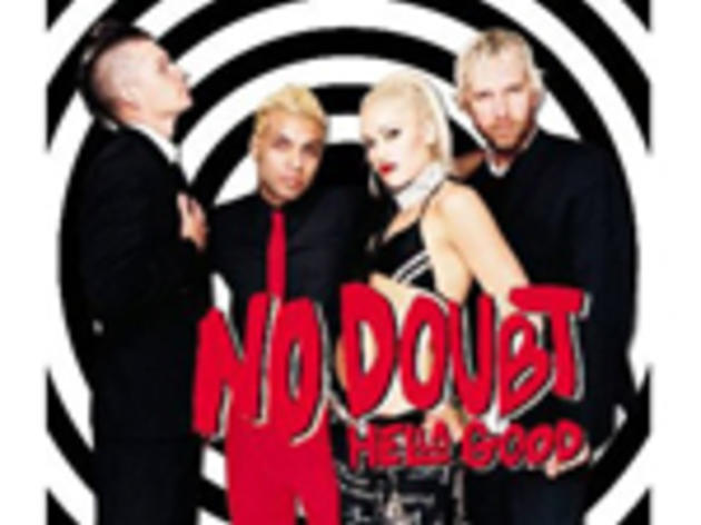 """Hella Good"" by No Doubt"