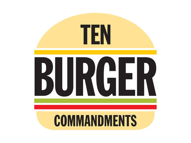 The ten burger commandments