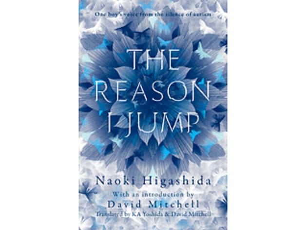 'The Reason I Jump' by Naoki Higashida