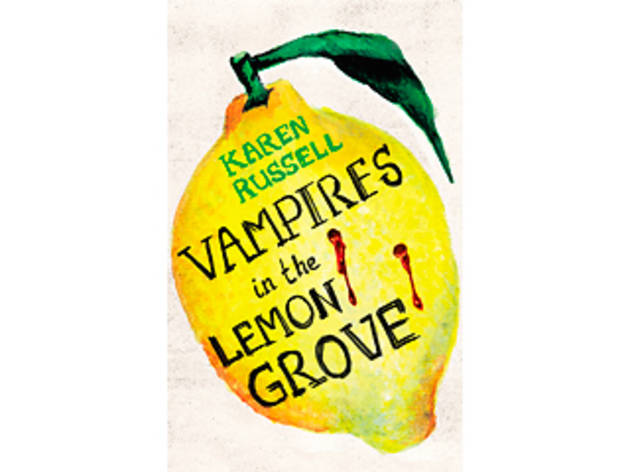 books_Vampires in the Lemon Grove_Karen Russell