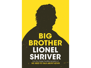 'Big Brother' by Lionel Shriver