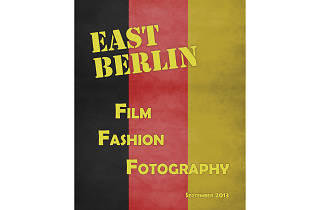 """East Berlin: Film, Fashion, Fotography"""