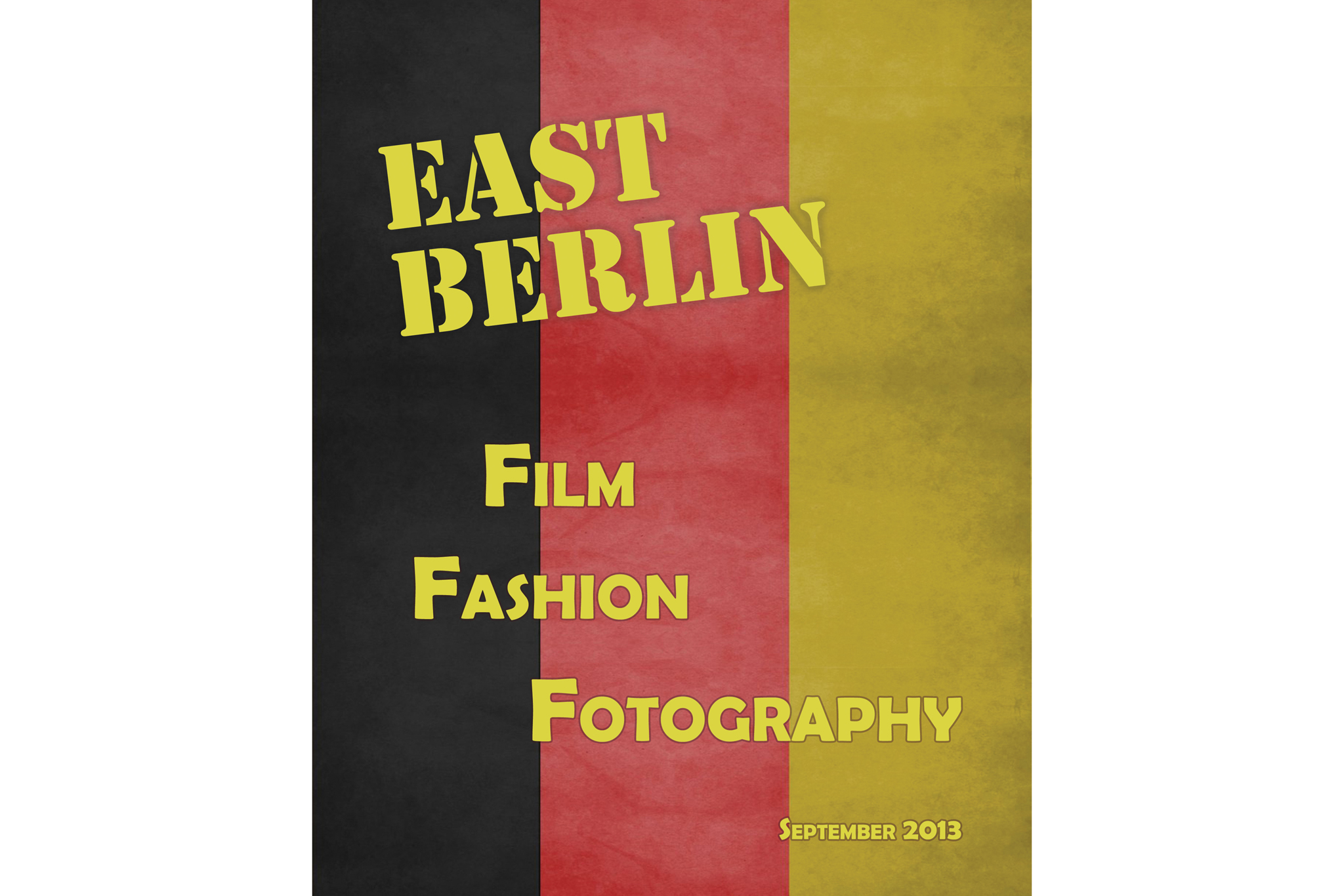 "Museums: ""East Berlin: Film, Fashion, Fotography"""