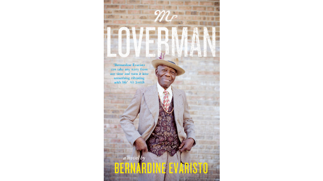 Mr Loverman by Bernadine Evarino
