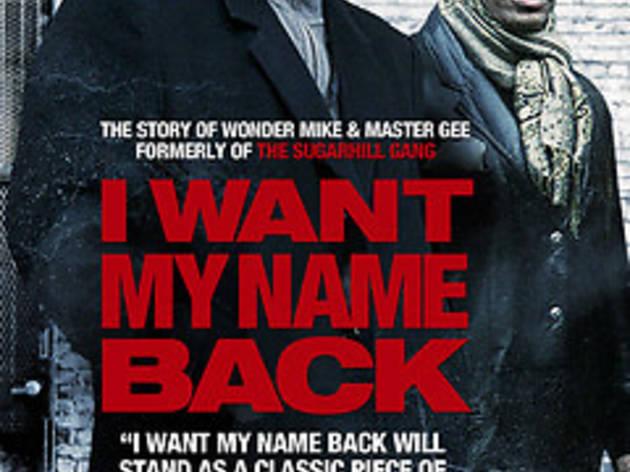 I Want My Name Back