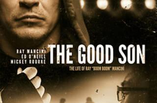 The Good Son: The Life of Ray ``Boom Boom'' Mancini