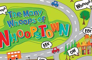 The Many Whoops of Whoops Town