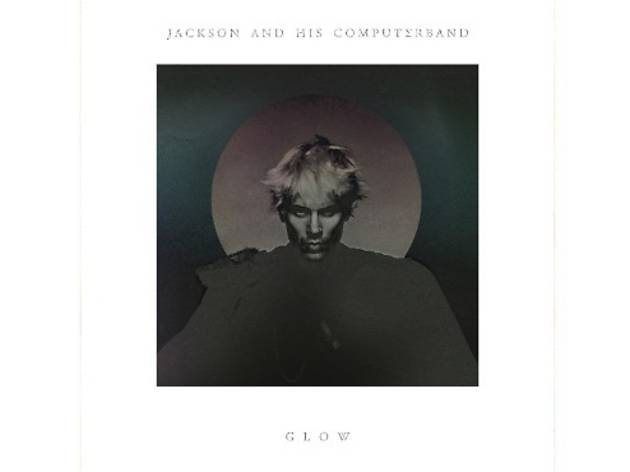 Jackson And His Computerband – Glow