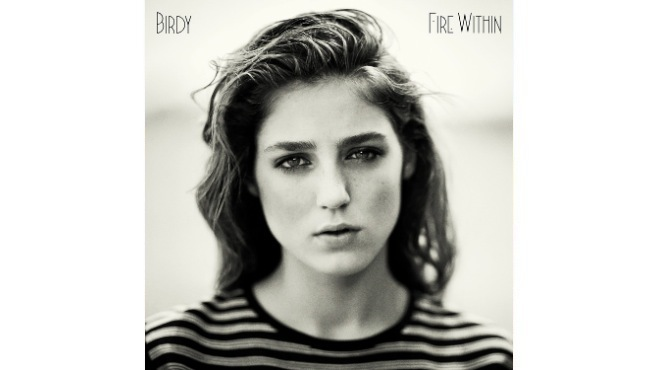 Birdy 'Fire Within' album review – Buy 'Fire Within' album