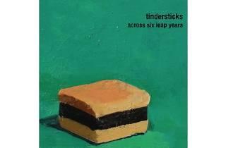 Tindersticks – Across Six Leap Years