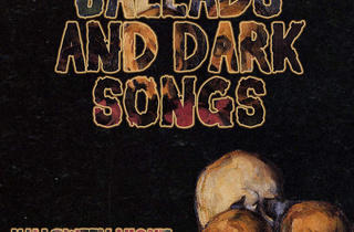 Murder Ballads and Dark Songs