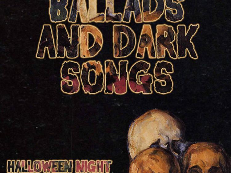 Murder Ballads and Dark Songs