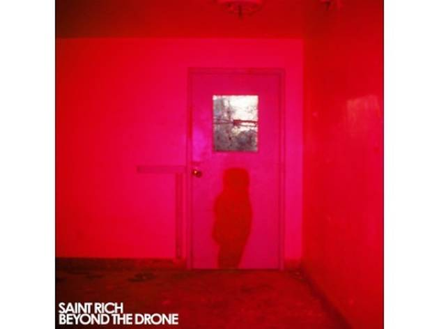 Saint Rich – Beyond The Drone