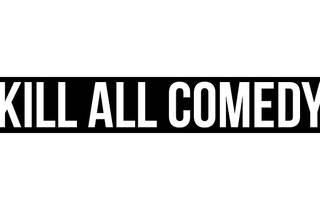 KillAllComedy.20130529.jpg