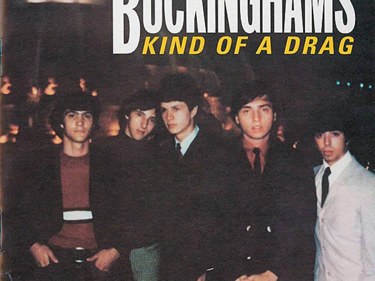 23. The Buckinghams 'Kind of a Drag' (1967)