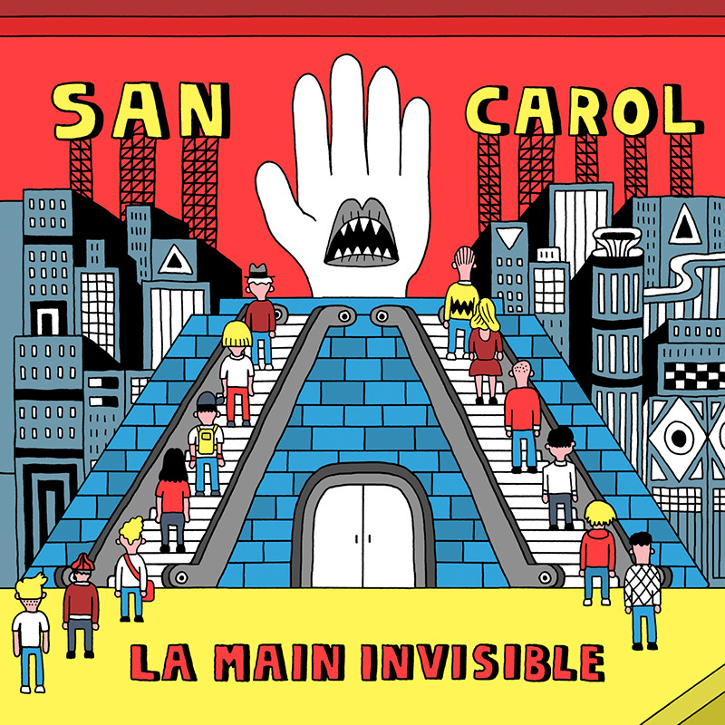 San Carol • 'La Main Invisible'