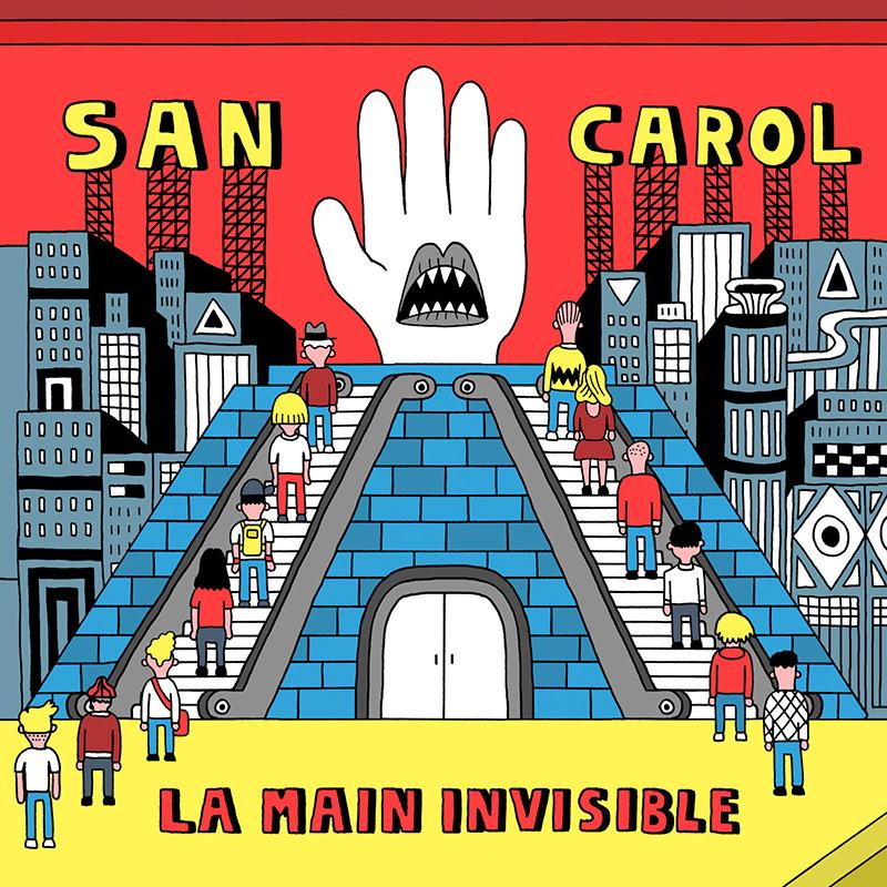 San Carol La Main invisible