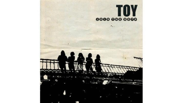 Toy – Join the Dots