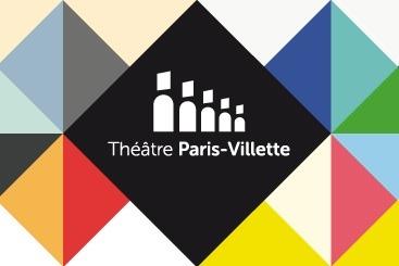 Le retour du théâtre Paris-Villette