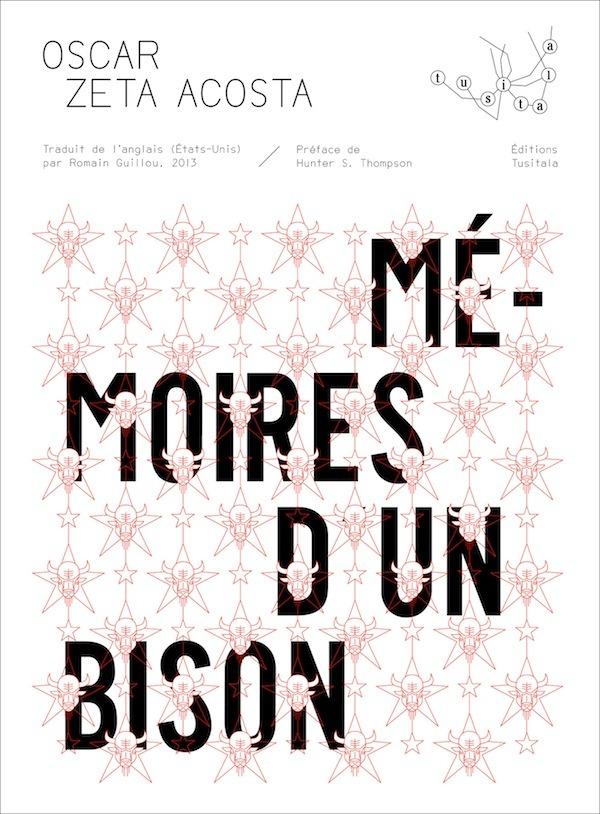 'Mémoires d'un bison', d'Oscar Zeta Acosta