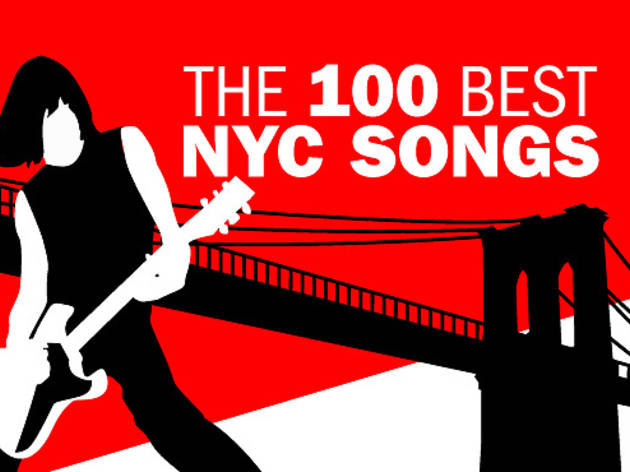 The 100 best songs about New York
