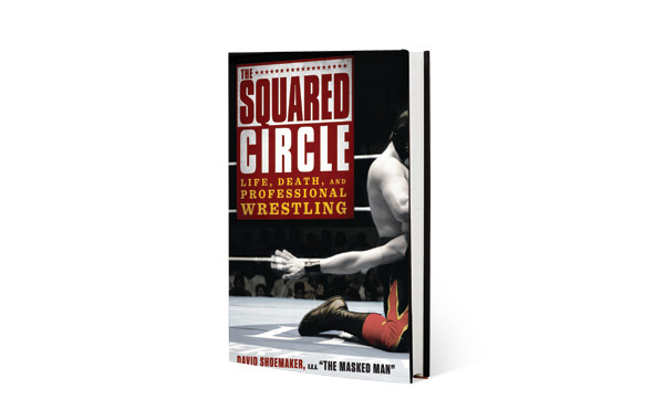 1 - The Squared Circle by David Shoemaker (Gotham Books)