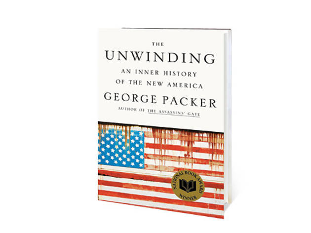 2 - The Unwinding by George Packer (Farrar, Straus and Giroux)