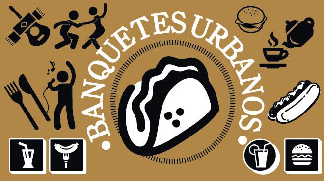 banquetes urbanos