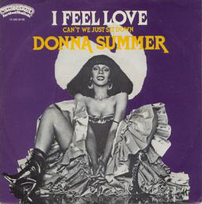 'I feel love', Donna Summer (1977)