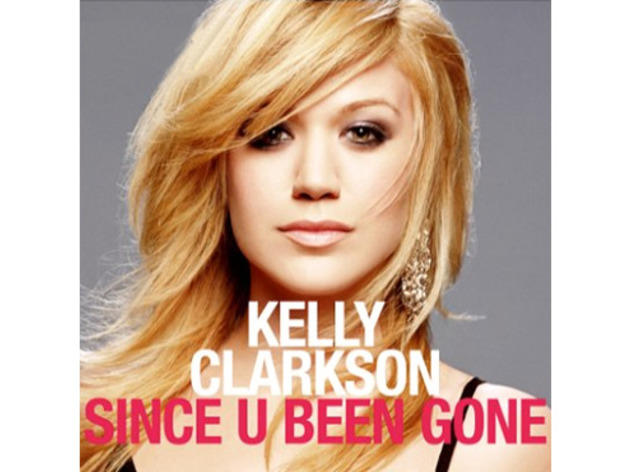 """Since U Been Gone"" by Kelly Clarkson (2004)"