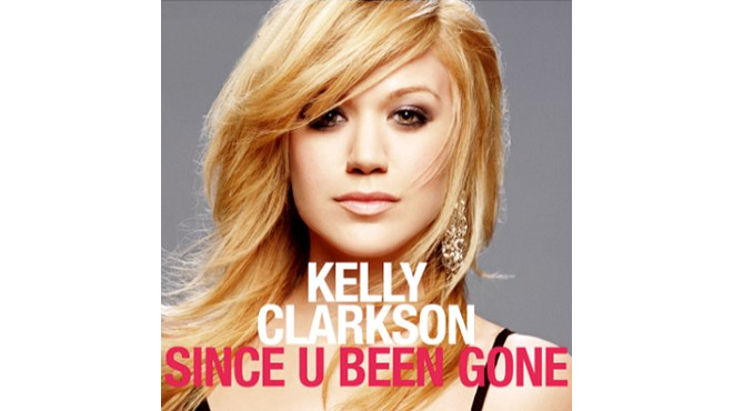 'Since U Been Gone' – Kelly Clarkson