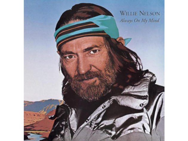 """Always on My Mind"" by Willie Nelson"