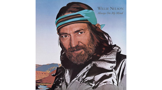 'Always on My Mind' – Willie Nelson