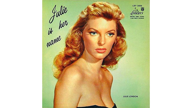 """Cry Me a River"" by Julie London"