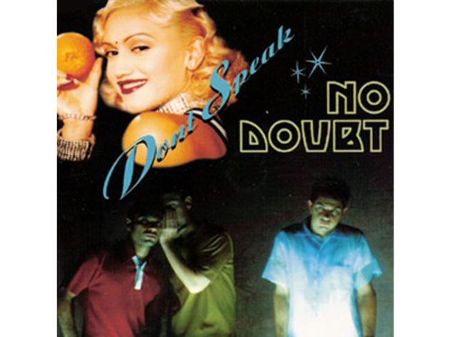 """Don't Speak"" by No Doubt (1996)"